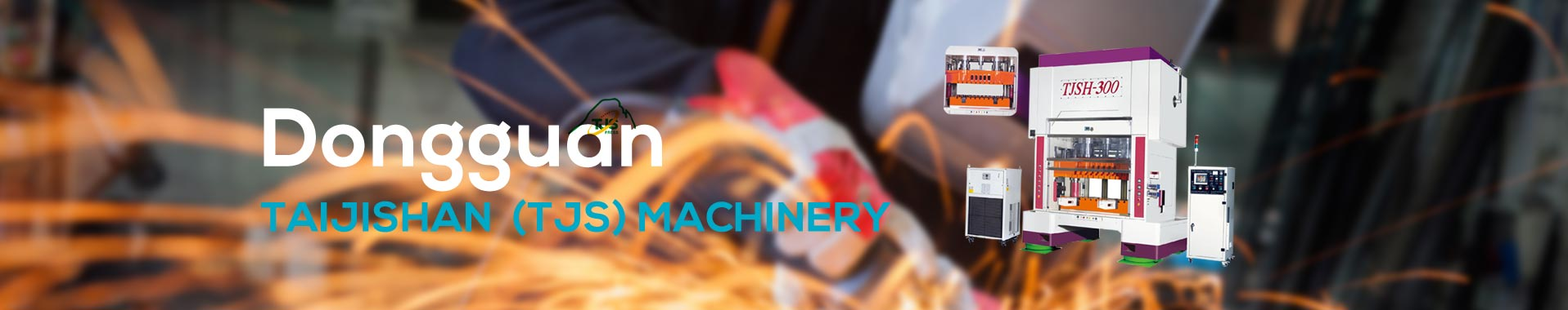 Dongguan Taijishan Machinery Equipment Co. Ltd. Banner